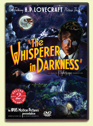 Whisperer in Darkness DVD