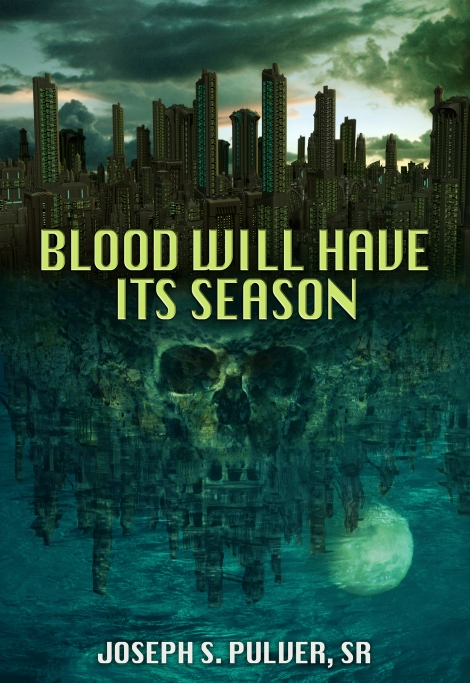 Blood Will Have Its Season cover