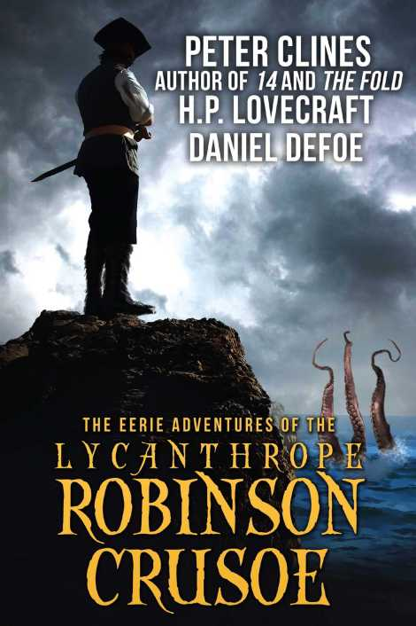 the-eerie-adventures-of-the-lycanthrope-robinson-crusoe-9781618686336_hr