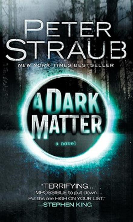"Lovecraftian Works by Modern Masters: Peter Straub's ""A Dark Matter"""