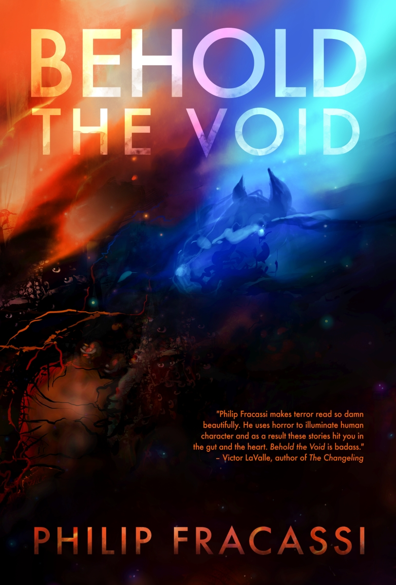Behold the Void, by Philip Fracassi -- with interior illustrations!
