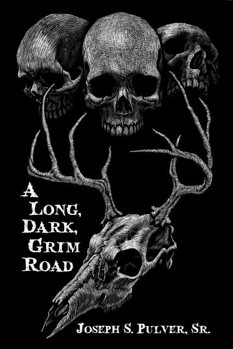 A Long, Dark, Grim Road